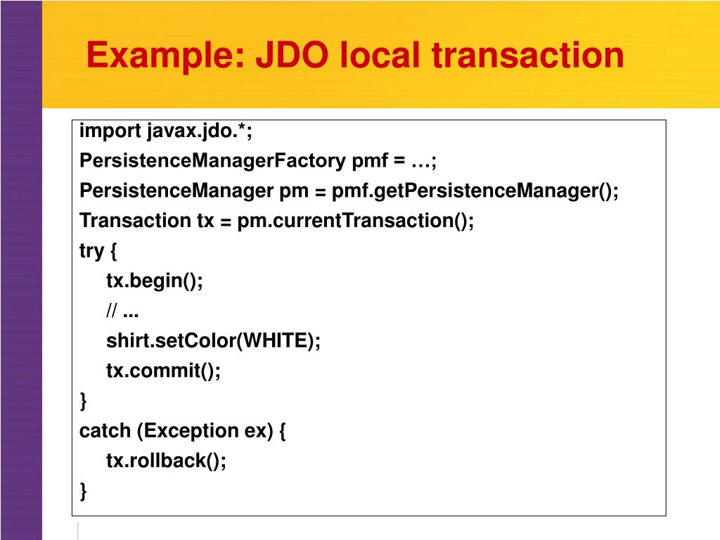 Example: JDO local transaction