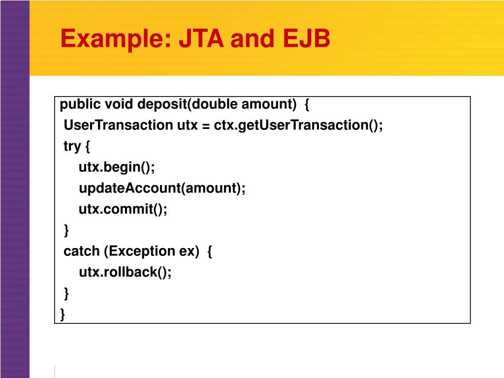Example: JTA and EJB