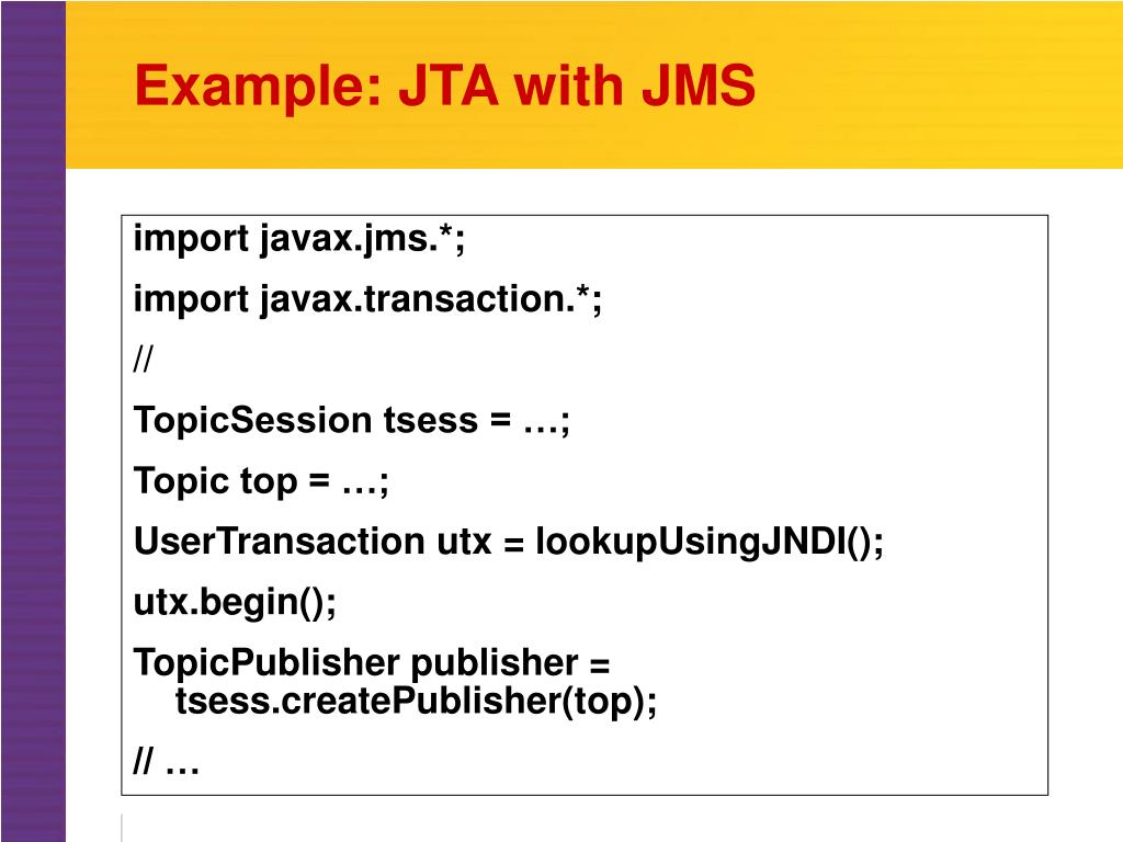 Example: JTA with JMS