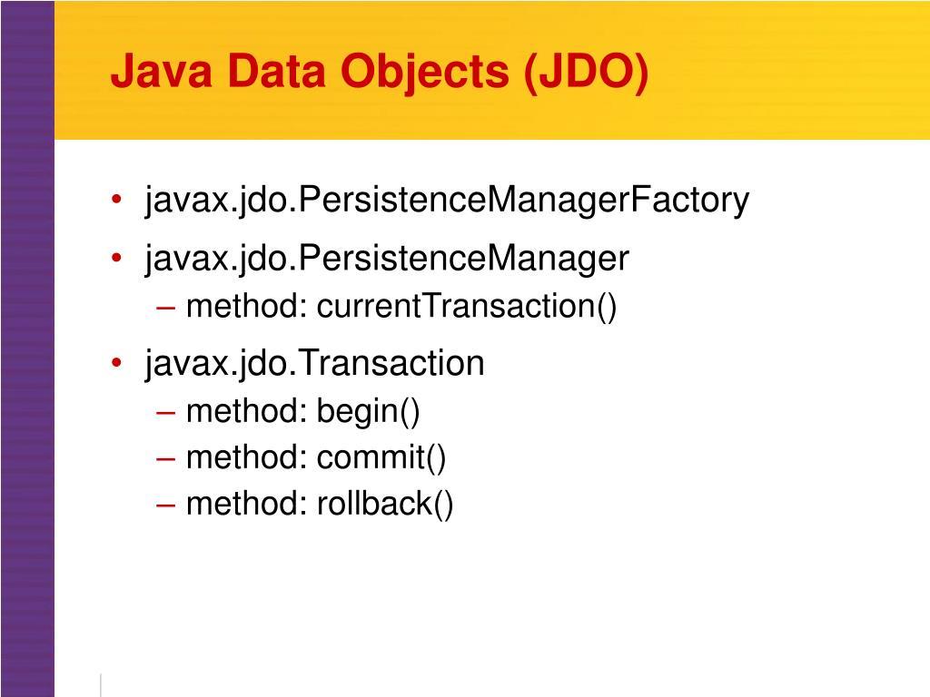 Java Data Objects (JDO)