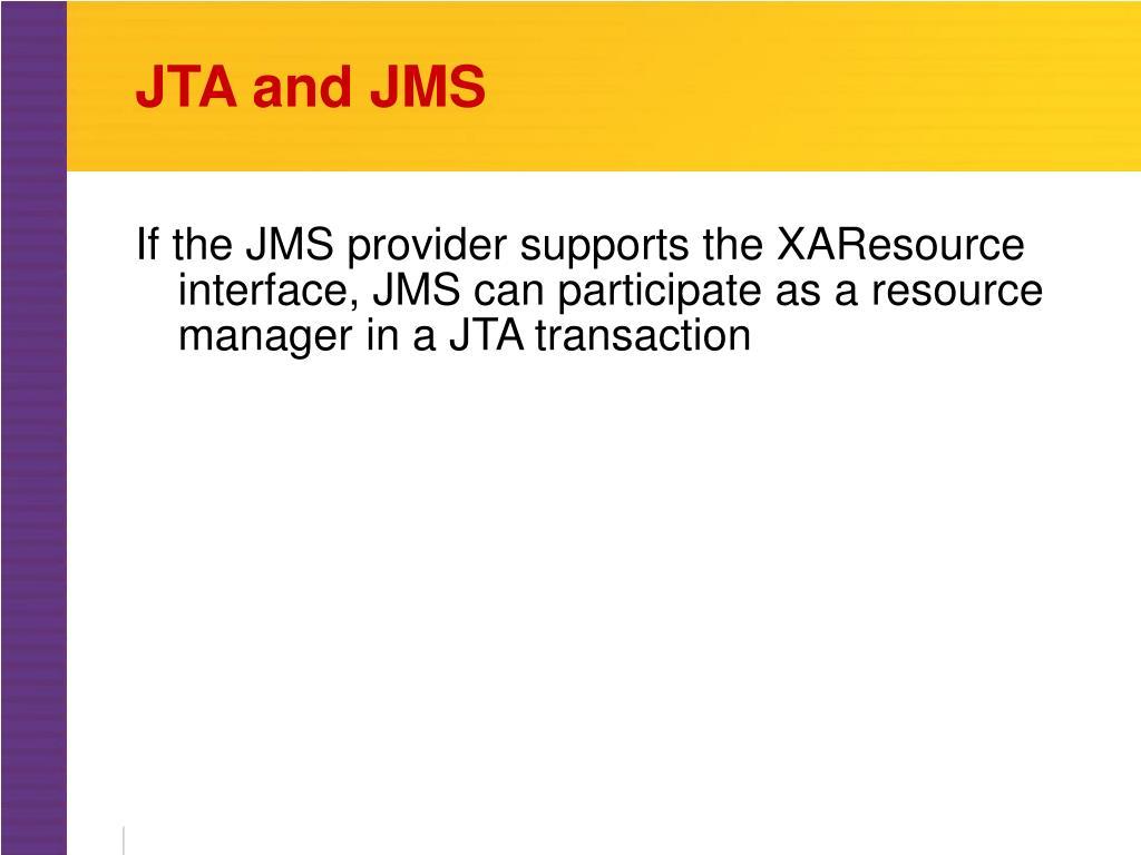 JTA and JMS
