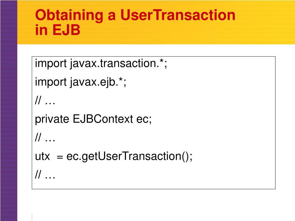Obtaining a UserTransaction