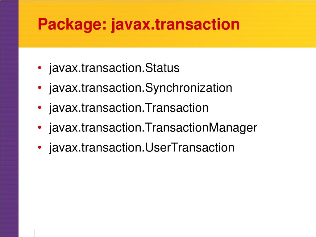 Package: javax.transaction