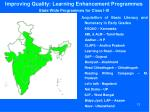 improving quality learning enhancement programmes state wide programmes for class i iii