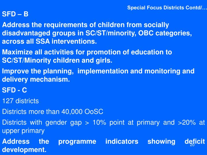Special Focus Districts Contd/…