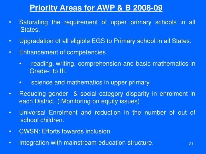Priority Areas for AWP & B 2008-09