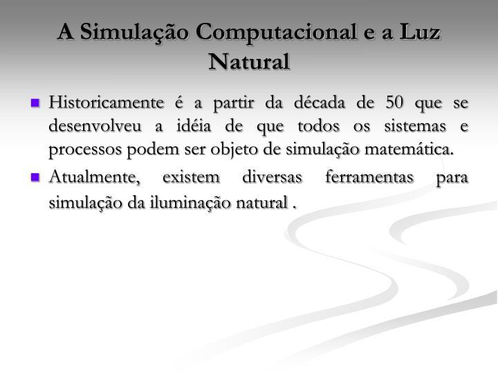 A Simulação Computacional e a Luz Natural