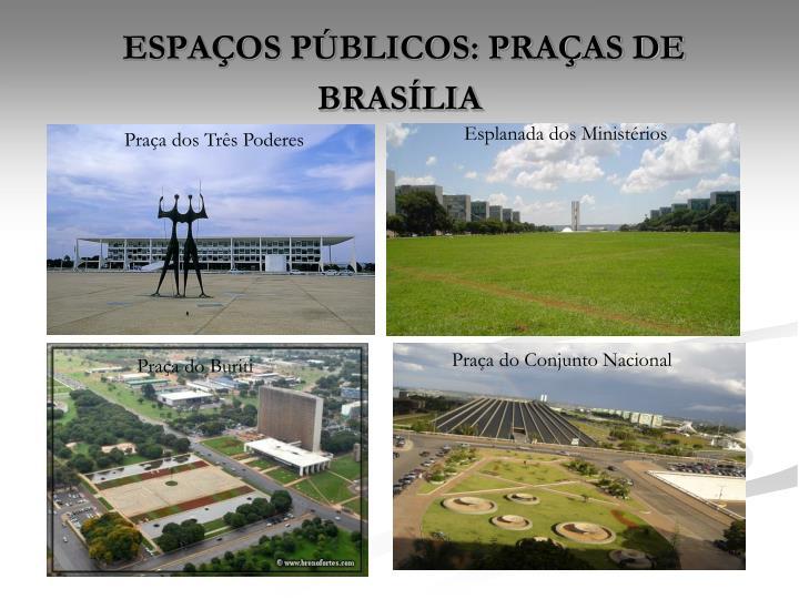 ESPAÇOS PÚBLICOS: PRAÇAS DE BRASÍLIA
