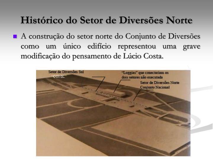 Histórico do Setor de Diversões Norte