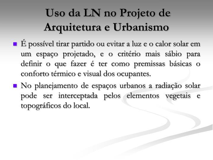 Uso da LN no Projeto de Arquitetura e Urbanismo