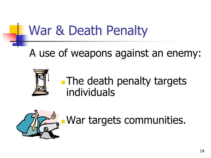 War & Death Penalty