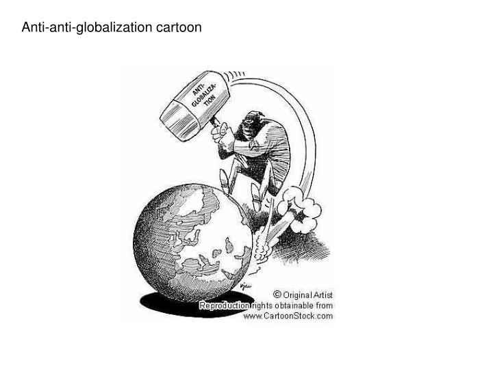 Anti-anti-globalization cartoon