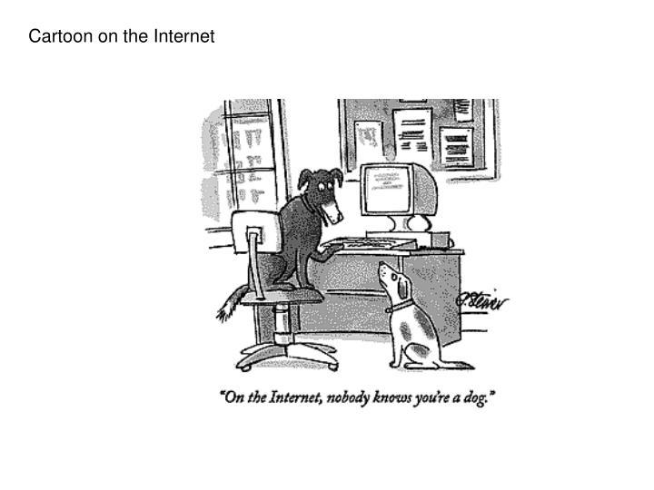 Cartoon on the Internet