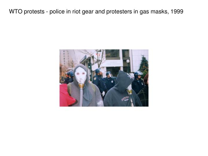 WTO protests - police in riot gear and protesters in gas masks, 1999