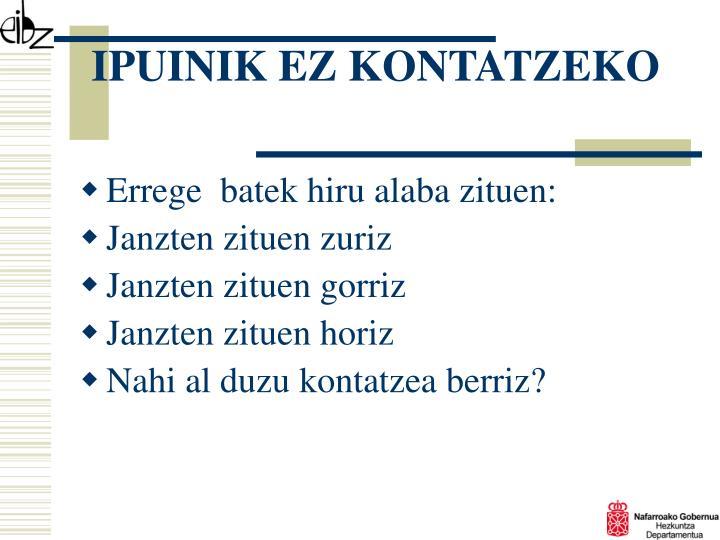 IPUINIK EZ KONTATZEKO
