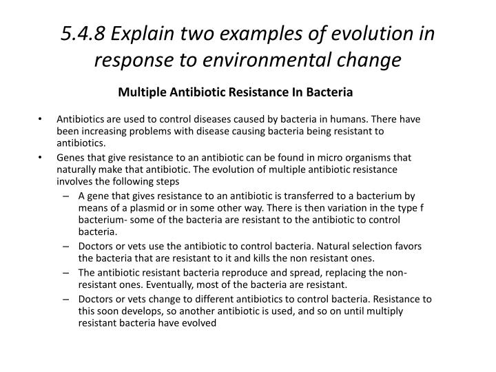 5.4.8 Explain two examples of evolution in response to environmental change