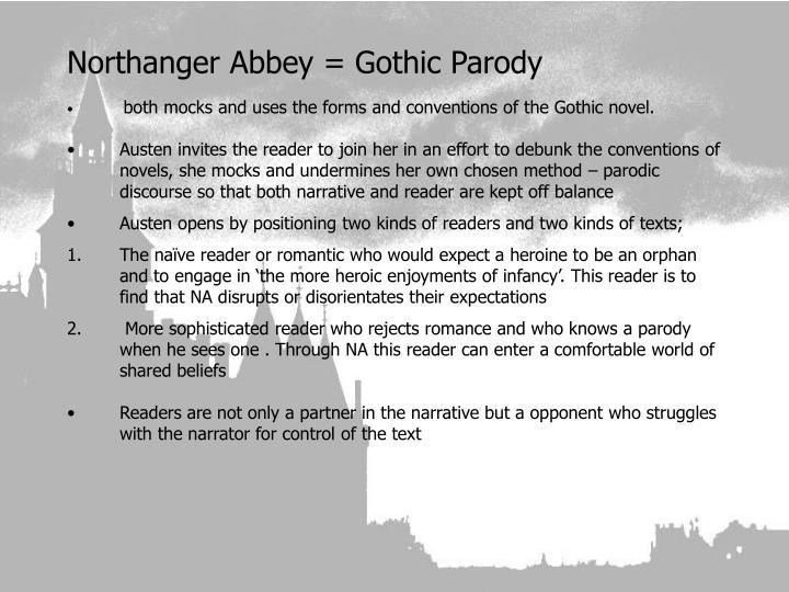 Northanger Abbey = Gothic Parody