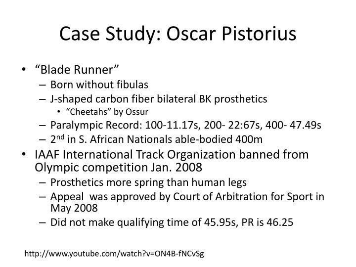 Case Study: Oscar Pistorius