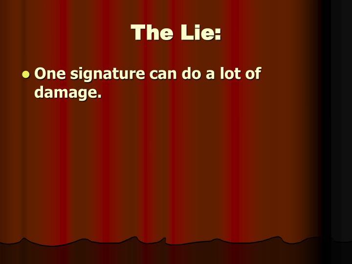 The Lie: