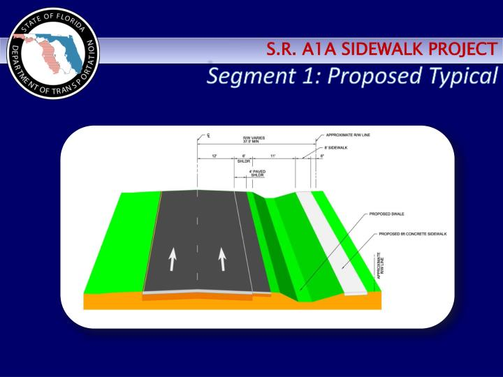Segment 1: Proposed Typical