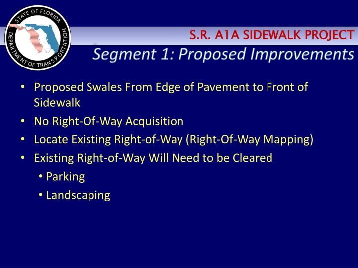 Segment 1: Proposed Improvements