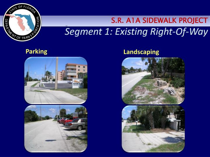 Segment 1: Existing Right-Of-Way