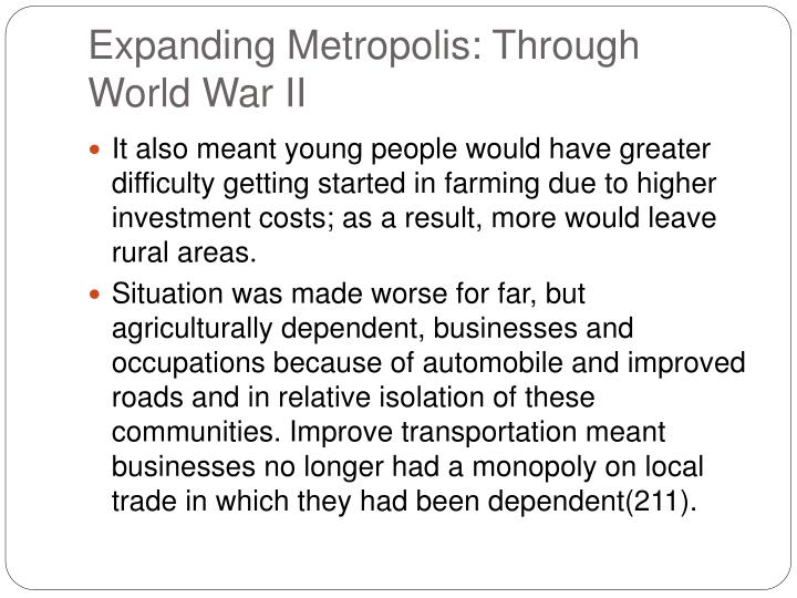 Expanding Metropolis: Through World War II