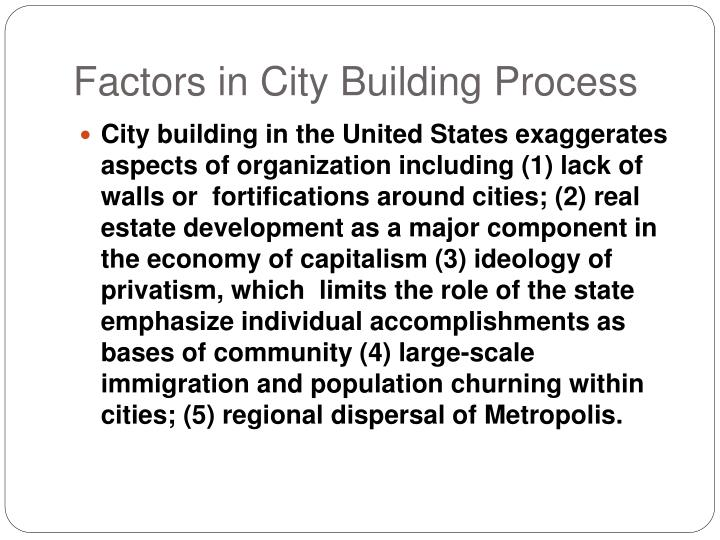 Factors in City Building Process