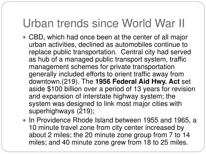 Urban trends since World War II
