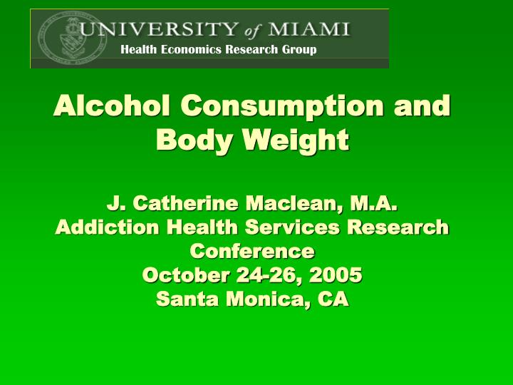 Alcohol Consumption and Body Weight