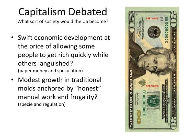 Capitalism Debated