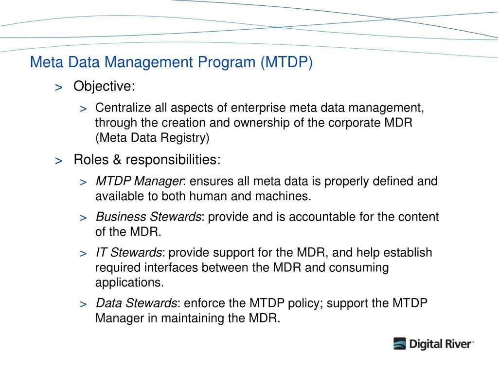 Meta Data Management Program (MTDP)