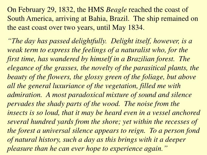 On February 29, 1832, the HMS