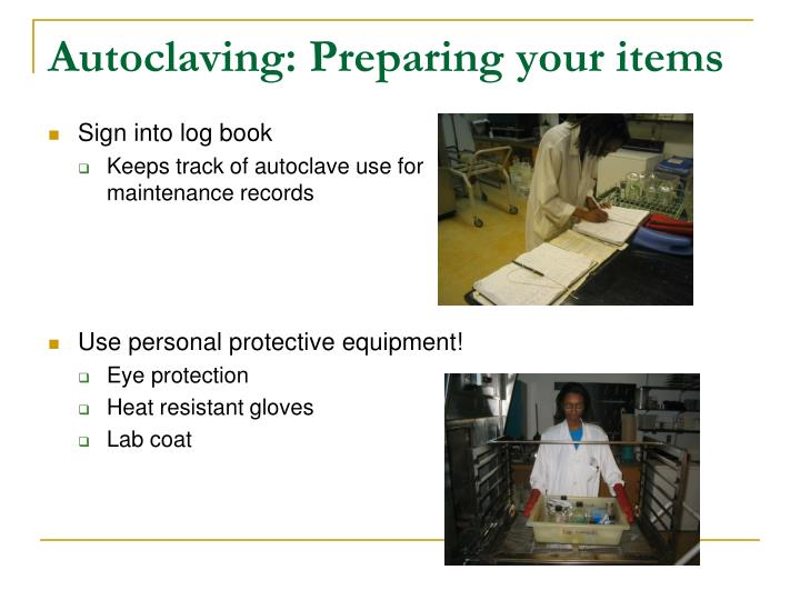 Autoclaving: Preparing your items