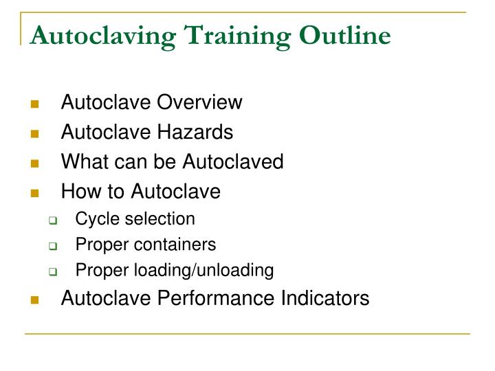 Autoclaving Training Outline