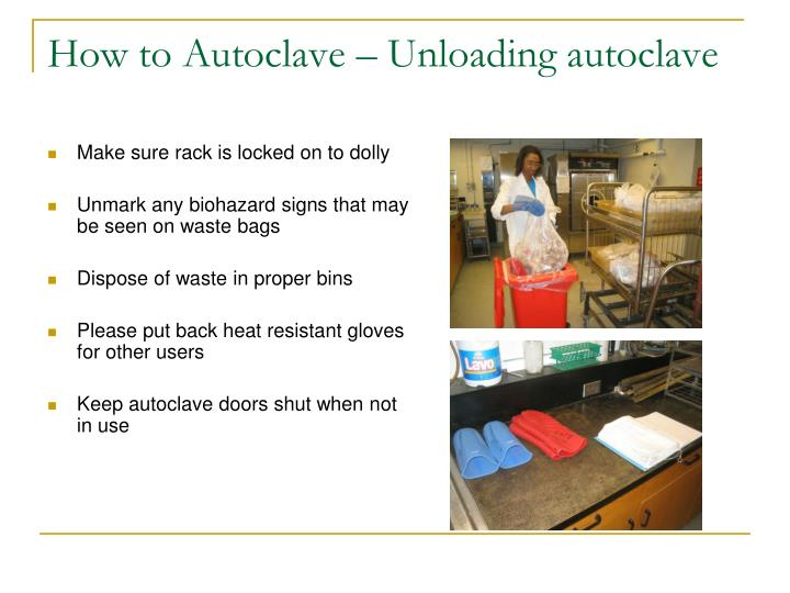 How to Autoclave – Unloading autoclave