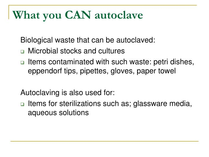 What you CAN autoclave