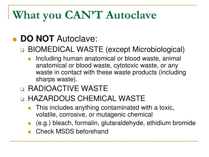 What you CAN'T Autoclave