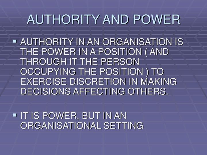 AUTHORITY AND POWER