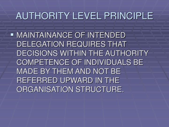 AUTHORITY LEVEL PRINCIPLE