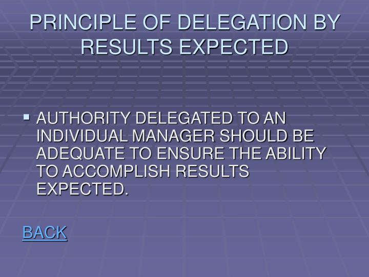 PRINCIPLE OF DELEGATION BY RESULTS EXPECTED