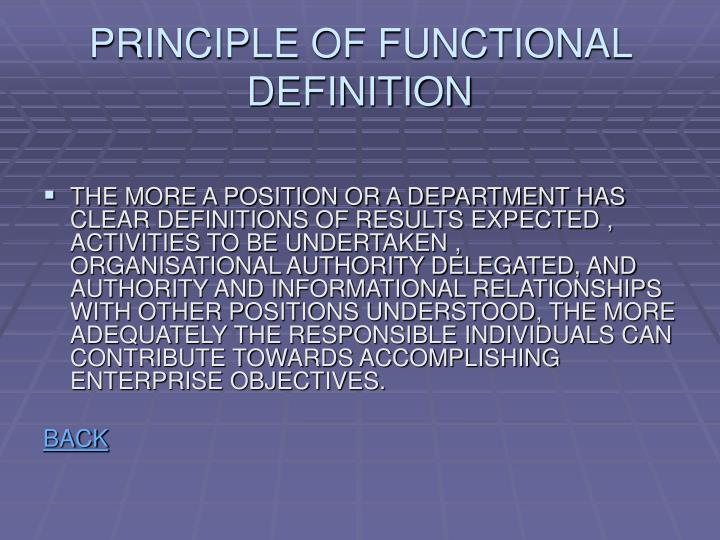 PRINCIPLE OF FUNCTIONAL DEFINITION
