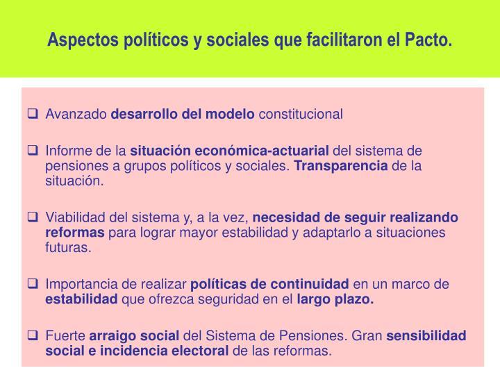 Aspectos políticos y sociales que facilitaron el Pacto.