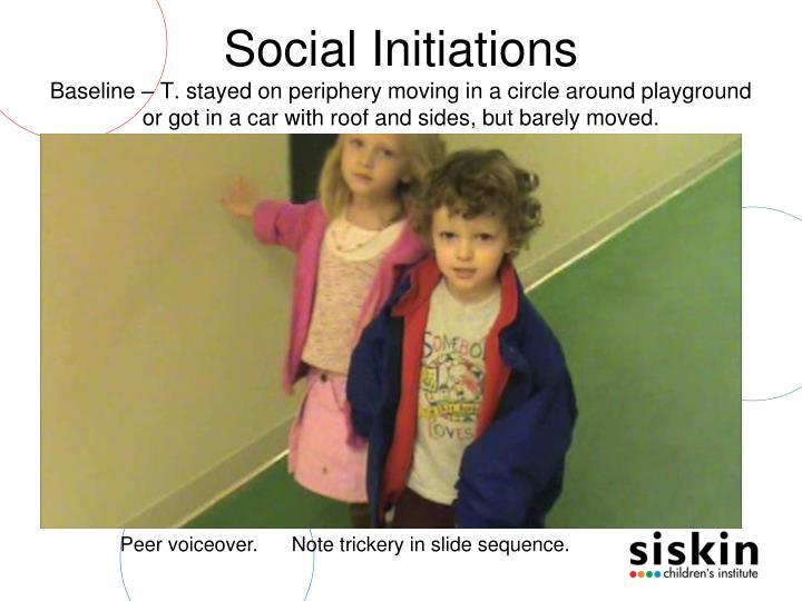Social Initiations