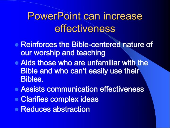 PowerPoint can increase effectiveness
