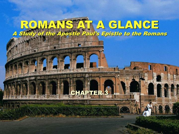 ROMANS AT A GLANCE