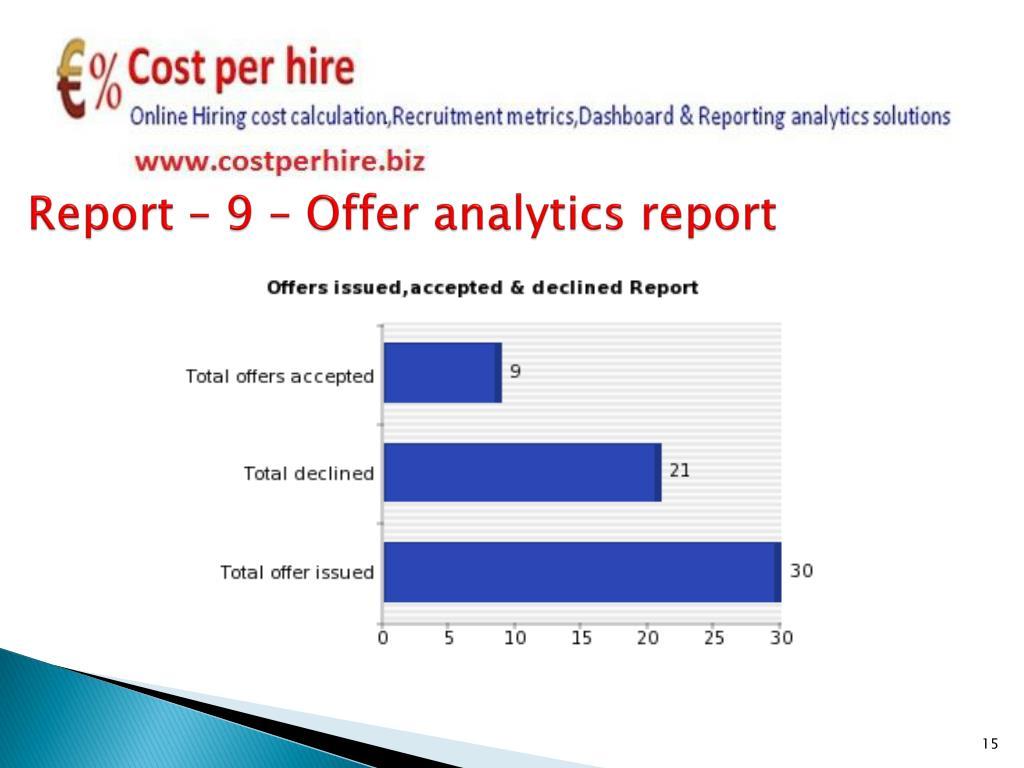 Report – 9 – Offer analytics report