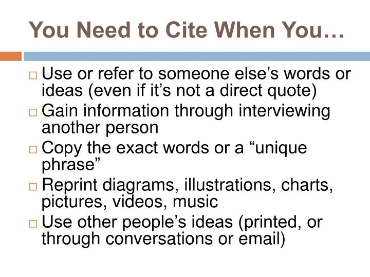 You Need to Cite When You…