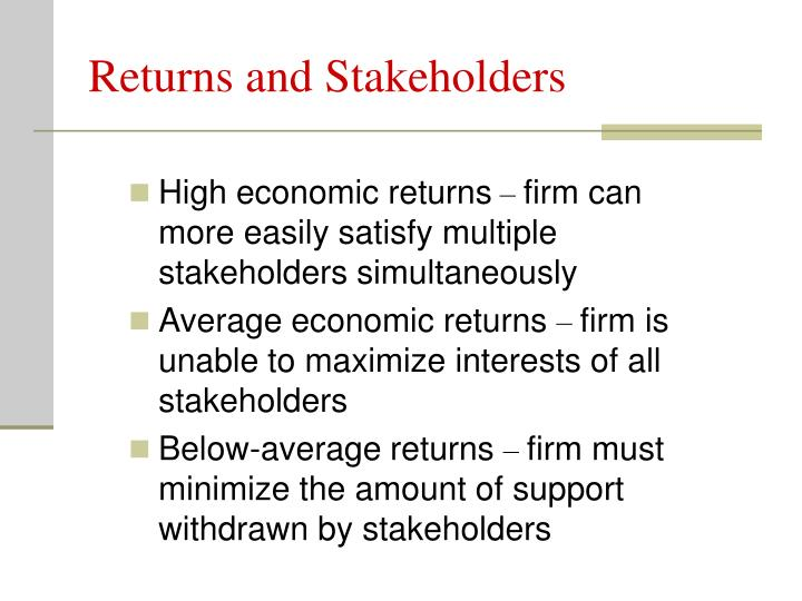 Returns and Stakeholders