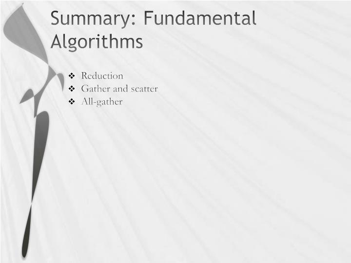Summary: Fundamental Algorithms